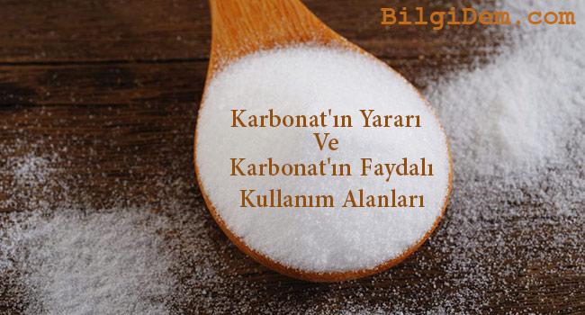 Karbonat'ın Yararı Ve Karbonat'ın Faydalı Kullanım Alanları