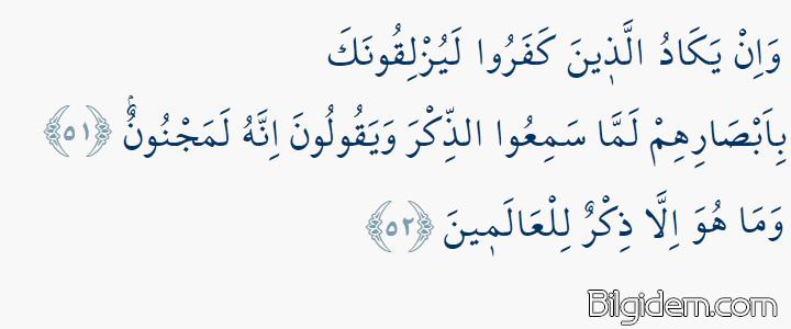 Kalem Suresi 51-52 - Nazar Ayeti: